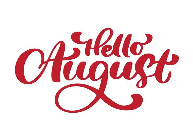 Bonjour août lettrage texte vecteur d'impression. Illustration minimaliste de l'été. Phrase de calligraphie isolée sur fond blanc