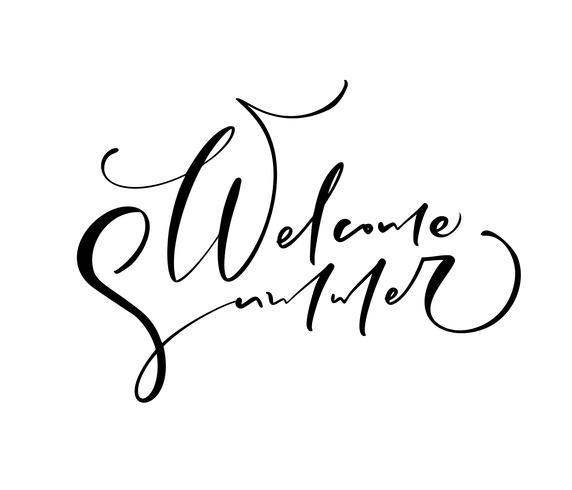 Bienvenue été dessinés à la main lettrage texte vectoriel de calligraphie. Amusement citation illustration logo ou une étiquette. Affiche inspirante de typographie, bannière