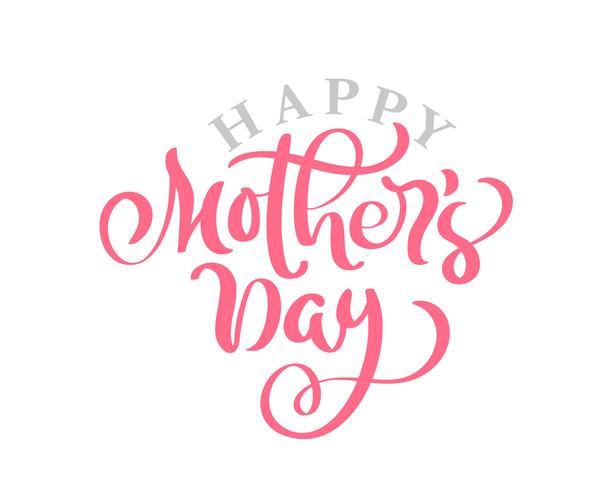 Heureuse fête des mères rose vector calligraphie texte dessiné à la main.