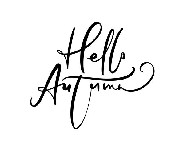 Bonjour texte automne calligraphie lettrage isolé sur fond blanc. Illustration vectorielle dessinés à la main. Éléments de conception d'affiches noir et blanc vecteur
