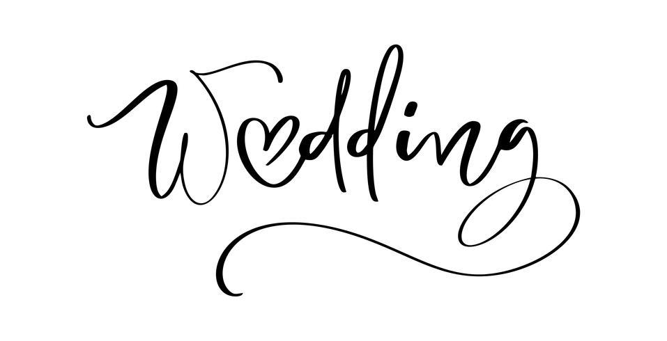 Mariage vecteur lettrage de texte avec coeur sur fond blanc. Mots de conception décorative manuscrite dans les polices Curly. Grand design pour une carte d'amour de voeux ou une impression