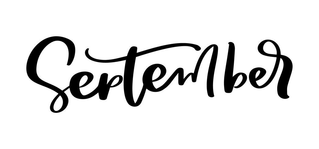 Septembre lettrage d'encre. Écriture noire sur mot blanc. Style de calligraphie moderne. Stylo pinceau vecteur