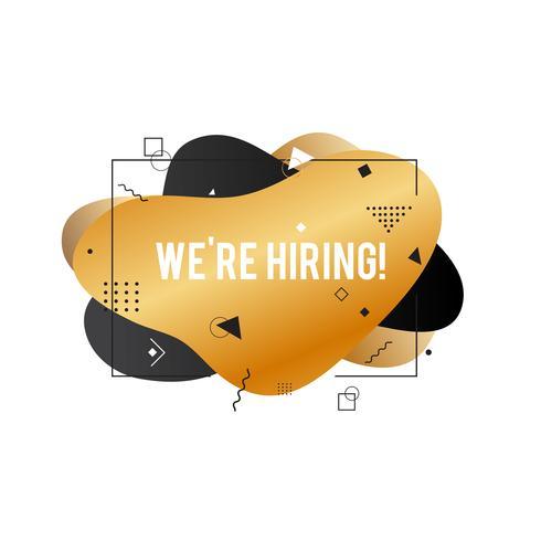 Nous embauchons bannière. Signe de location. Recherche d'un nouveau concept d'emploi. Forme liquide abstraite. Conception fluide. Or et noir vecteur