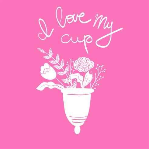 Coupe menstruelle féminine avec des fleurs dans un style dessinée à la main. Lettrage -J'aime la coupe myl vecteur