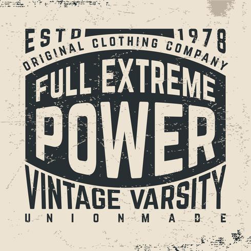 Design imprimé t-shirt. Affiche vintage pleine puissance extrême. Tee-shirts impression et badge avec étiquette vecteur