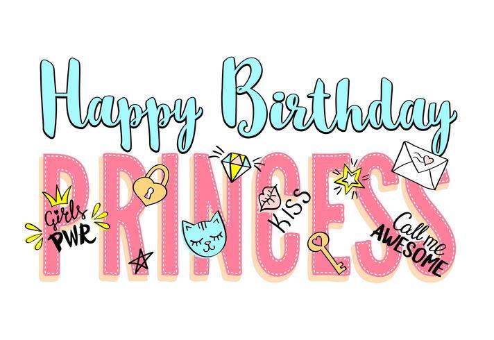 Joyeux anniversaire princesse lettrage avec gribouillis girly et phrases dessinées à la main pour la conception de cartes, impression de t-shirt fille, affiches. Slogan dessiné à la main. vecteur