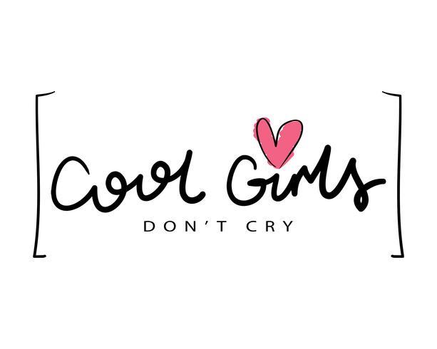 Filles cool ne pleure pas citation source d'inspiration fille vecteur