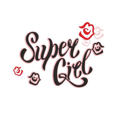 Super Girl. Lettrage élégant. Lèvres des femmes. Baiser. Rouge à lèvres. Vêtements et cartes postales à la mode. Vecteur. vecteur