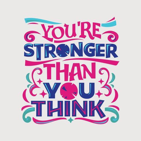 Citation inspirante et motivante. Tu es plus fort que tu ne le penses vecteur
