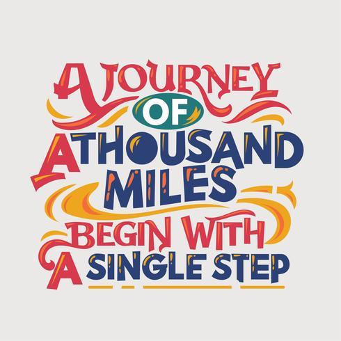 Citation inspirante et motivante. Un voyage de mille kilomètres commence par un seul pas vecteur
