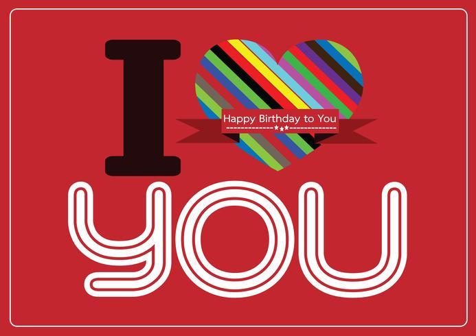 je t'aime et bonne idée de conception de carte d'anniversaire vecteur