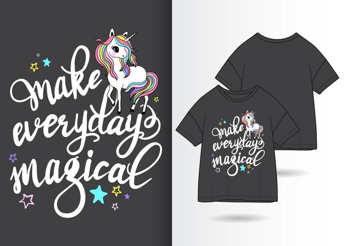 Faire tous les jours magiques dessinés à la main Licorne Design T-shirt vecteur