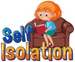 auto-isolement pour éviter la propagation du virus corona