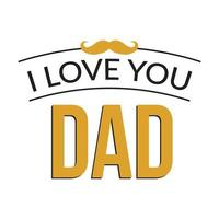je t'aime papa typographie avec moustache vecteur