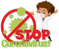 médecin à côté des mots «arrêter le coronavirus»