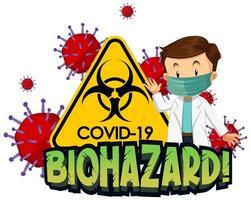 thème coronavirus avec médecin et signe de danger biologique