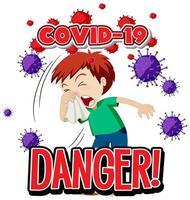 '' danger '' garçon de Covid-19 tousse vecteur