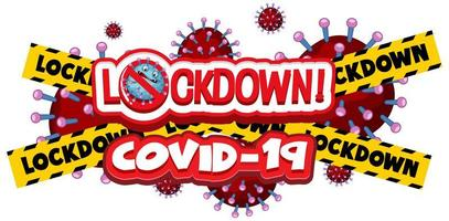 Coronavirus `` Lockdown '' avec du ruban de mise en garde jaune et noir vecteur