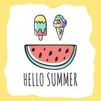 pastèque dessiné à la main, crème glacée et bonjour texte d'été vecteur