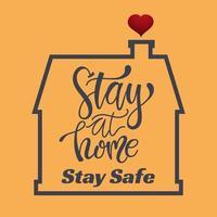 rester à la maison rester en sécurité maison avec coeur vecteur