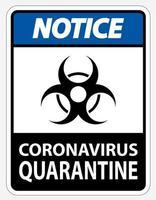 bleu, noir '' avis coronavirus quarantaine '' signe