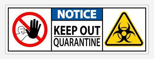 Signe et symboles '' garder hors quarantaine ''