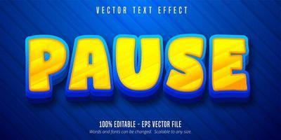pause effet de texte modifiable de style cartoon audacieux vecteur