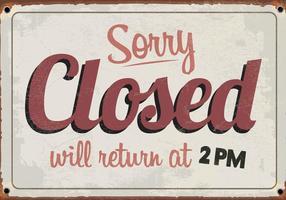 Désolé, nous sommes fermés Vintage Sign Vector