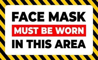 un masque facial doit être porté dans cette zone