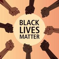 les vies noires comptent avec les poings en cercle