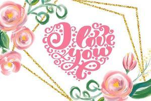 je t'aime texte coeur et cadre floral géométrique vecteur