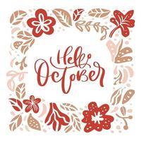 bonjour octobre lettrage à la main et couronne de feuilles et de fleurs