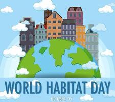 conception de la journée mondiale de l'habitat avec la ville sur le globe