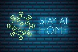 rester à la maison, enseigne au néon coronavirus