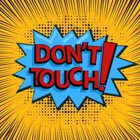 Ne touchez pas signe avec le style comique vecteur