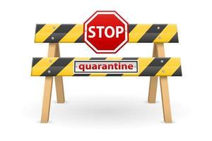 barrière d'arrêt avec signe de quarantaine