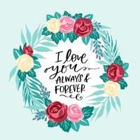 Je t'aime toujours et pour toujours la couronne de fleurs vecteur