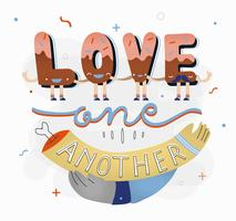 Personnage drôle Love One Another Typography