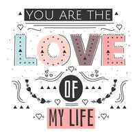 Vous êtes l'amour de ma vie vecteur