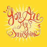 Lettrage Tu es mon rayon de soleil vecteur