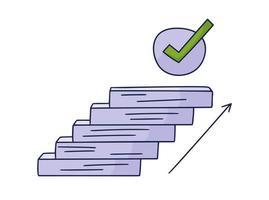 étapes jusqu'à la coche. illustration vectorielle doodle dessinée à la main avec des marches ou des escaliers au-dessus de laquelle se trouve une icône de l'approbation. le chemin du succès et la réalisation des objectifs vecteur