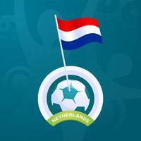 drapeau de vecteur des Pays-Bas épinglé sur un ballon de football