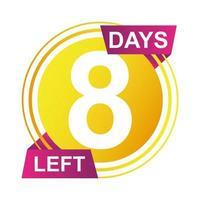 circulaire de badge de compte à rebours de huit jours vecteur