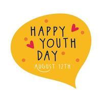 bonne journée de la jeunesse lettrage dans un style plat bulle discours