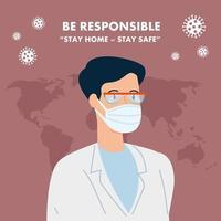 campagne de rester responsable à la maison avec un médecin utilisant un masque facial vecteur