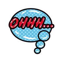 Bulle de dialogue avec expression ohhh mot pop art style plat vector illustration design