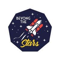 badge spatial avec vaisseau spatial volant et au-delà de la ligne des étoiles et du style de remplissage