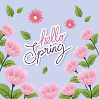 bonjour le printemps, lettrage de la saison de printemps avec des fleurs de couleur rose et des feuilles de décoration nature vecteur