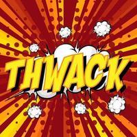 Thwack libellé bulle de dialogue comique sur rafale vecteur