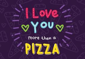 Je t'aime plus qu'une pizza vecteur